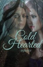 Cold Hearted //TVD// by infinitx