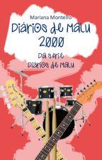 Diários de Malu - 2000 [AMOSTRA] by MariMonteiro1