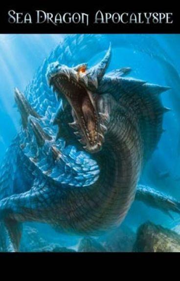 Sea Dragon Apocalypse by B_L_A_Z_E
