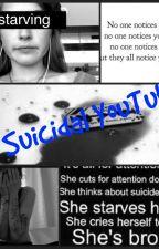 The Suicidal YouTuber by sparkley_rainbow