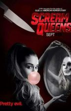 Scream Queens~On Hold by xLovelyStorysx