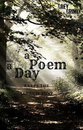 Poem a Day by GreyGrimly