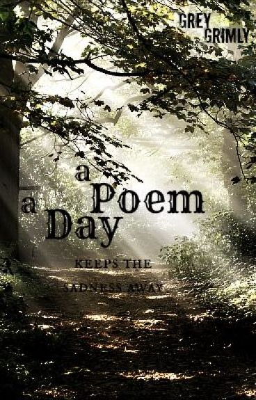 Poem a Day by GreyGrimly