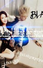 Being Luhan's Assistant (BLA) [Luhan Fanfiction] by squishymydyo
