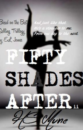Fifty Shades After ii by HS_mune