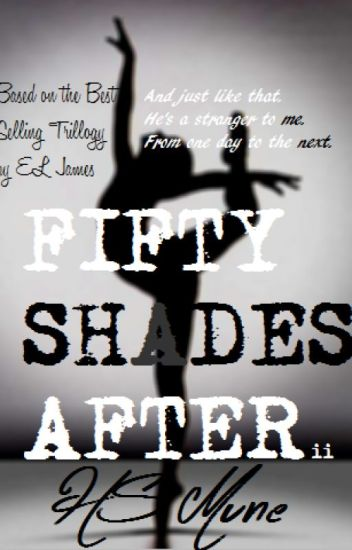 Fifty Shades After ii