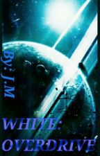 WHITE: Project by JammieMc