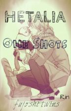 Hetalia one shots by Fujoshi-Twins