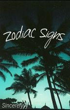 Zodiac Signs by sincerelyyy