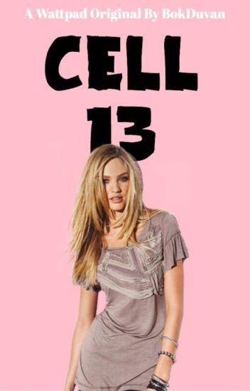 Cell 13 (REDIGERING PÅGÅR)