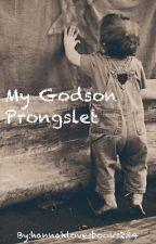 Are Godson Prongslet by hannahlovesbooks234