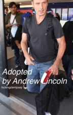 Adopted by Andrew Lincoln by fvckingdempsey