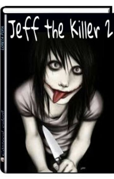 Jeff the Killer 2