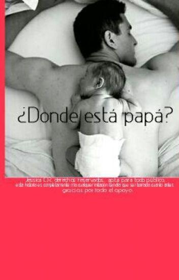 ¿Donde está papá? ©.