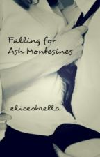 Falling for Ash Montesines by elisestrella
