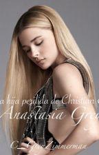 la hija perdida de christian & anastasia Grey  by C_GreyZimmerman