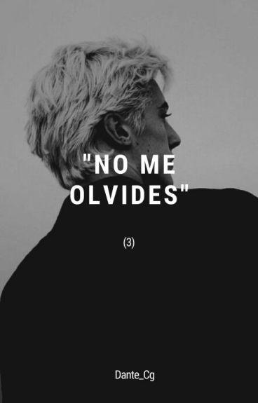 No Me Olvides (Draco Malfoy -3)