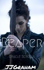 Reaper: Oracle Scrolls by jjgraham