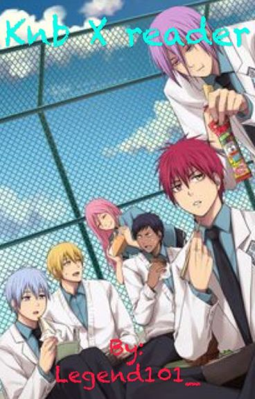 KNB X Reader ~SLAM DUNK!~