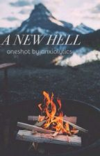 A New Hell by anxiolytics