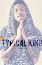 Typical King ( August Alsina ft Chris Brown) by Cali_Kush