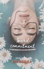 Hard Commitment by Aiukumalasari