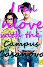 I Fell Inlove with The Campus Casanova by StonyHeart143