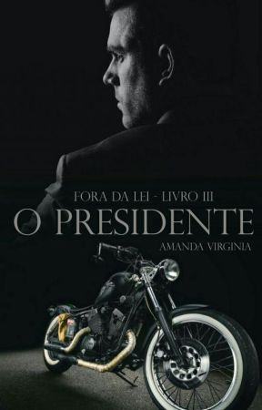 O Presidente by Amandapc20