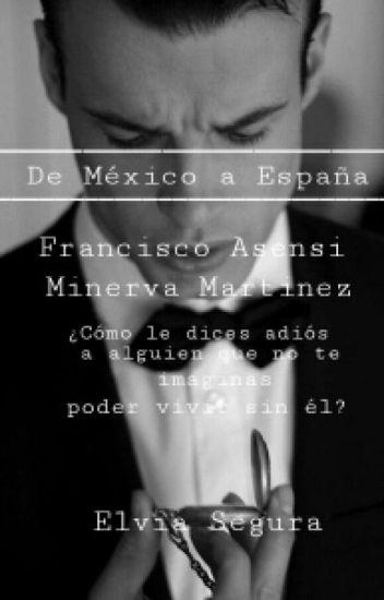 De México a España [Secuela D.M.A.E 1]
