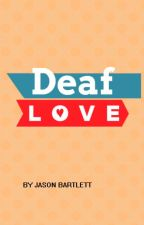 Deaf Love by googlco5Bj