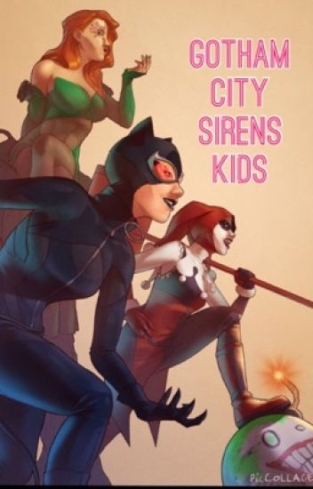 Gotham City Sirens Kids (UnEdited)