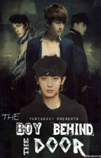 The Boy Behind The Door by exoismymayo