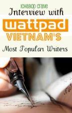 Phỏng vấn các tác giả Wattpad Việt Nam. by IchbdCrn