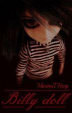 Billy doll | Twincest by mininaTHmp