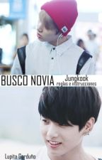 Busco Novia ➣ JungKook by HoseoKing-
