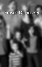 -Frases-Dichos-Quotes- by BrockTard