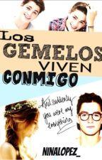 Los gemelos viven conmigo (#VCG2) by NinaLopez_