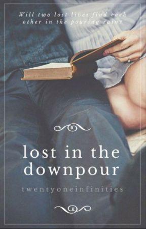 Lost in the Downpour by twentyoneinfinities