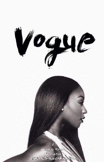 Vogue ➳ Normani Kordei