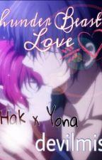 Thunder Beast's Love (Hak x Yona) by devilmist