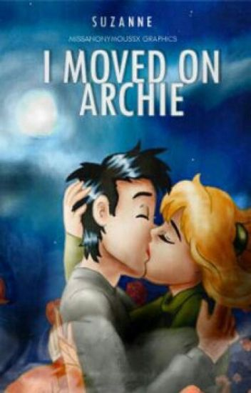 I moved on Archie I ✔