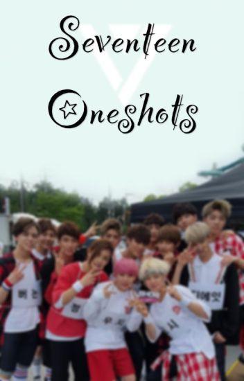 Seventeen Oneshots!