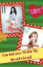 I'm Inlove With My Bestfriend by -Zephyrus-