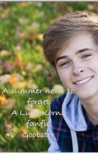 A Summer I will never forget (Luke Korns Fanfic) by Goobster