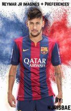 Neymar Jr Imagines + Preferences by njrisbae