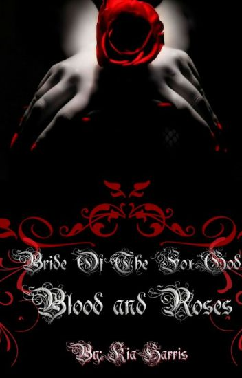 Bride Of The Fox God II : Blood And Roses