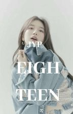"""E!GHTEEN"" JYP Entertainment's New Project by MissEnnaira"