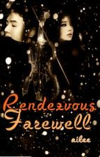 Rendezvous/Farewell by Ai_Ailee