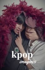 kpop imagines by bae-jin