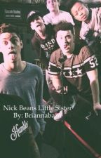 Nick Beans little Sister (Zach Clayton story) by actuallydolans